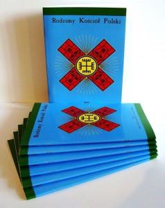 Aktualna, poszerzona i znowelizowana broszura programowa Rodzimego Kościoła Polskiego z 2013 r.