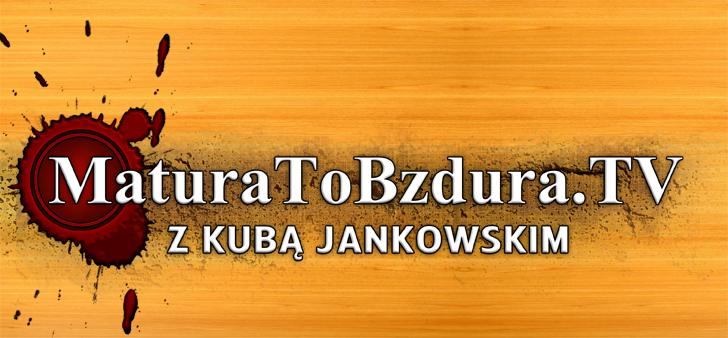 MaturaToBzdura.TV_