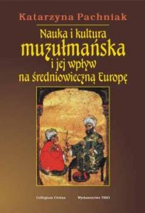 nauka-i-kultura-muzulmanska-i-jej-wplyw-na-sredniowieczna-europe-b-iext8127450