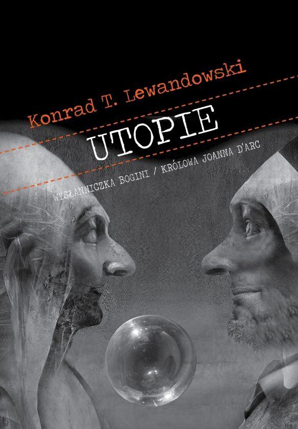Utopie - Konrad T. Lewandowski