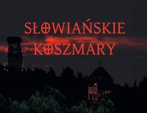 Słowiańskie koszmary